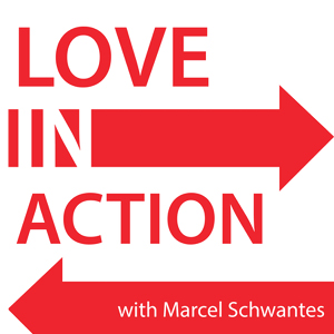 Love In Action Podcast