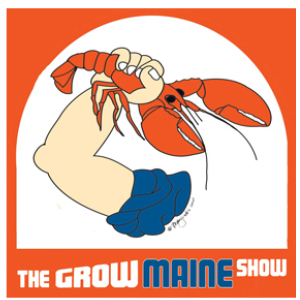 The Grow Maine Podcast